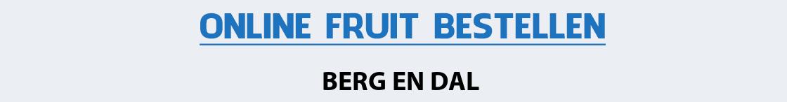 fruit-bezorgen-berg-en-dal