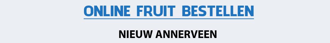 fruit-bezorgen-nieuw-annerveen