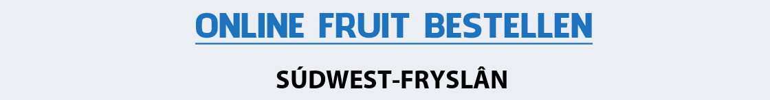 fruit-bezorgen-sudwest-fryslan