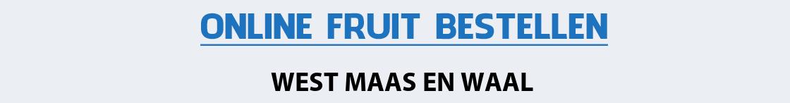 fruit-bezorgen-west-maas-en-waal