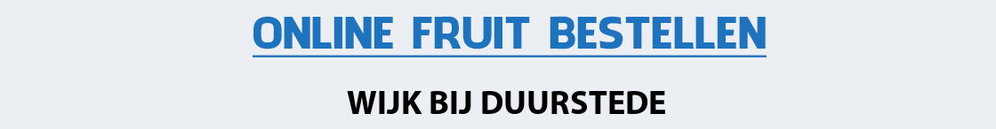 fruit-bezorgen-wijk-bij-duurstede