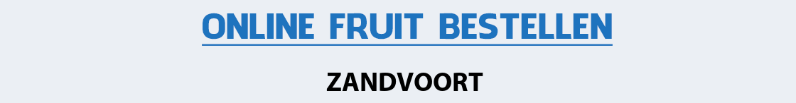 fruit-bezorgen-zandvoort